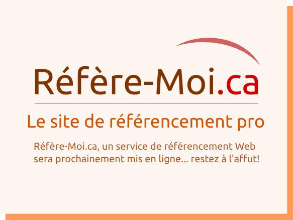 Réfère-Moi.ca, Le site de référencement pro. Bienvenue sur Réfère-Moi.ca, le site de référencement pour les professionnels et particuliers ayant une chose en commun : vouloir optimiser le référencement de leurs sites Web!